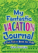 My Fantastic Vacation Journal