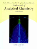 Student Solutions Manual For Skoog West Holler And Crouch S Fundamentals Of Analytical Chemistry Eighth Edition Book PDF