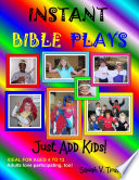 Instant Bible Plays Just Add Kids