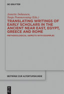 Translating Writings of Early Scholars in the Ancient Near East, Egypt, Greece and Rome