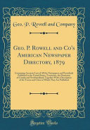 Geo P Rowell And Co S American Newspaper Directory 1879