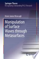 Manipulation of Surface Waves through Metasurfaces