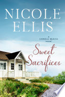 Sweet Sacrifices: A Candle Beach Novel #8