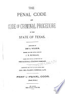 The Penal Code and Code of Criminal Procedure of the State of Texas