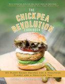 The Chickpea Revolution Cookbook