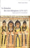 Le domaine des rois éthiopiens, 1270-1527