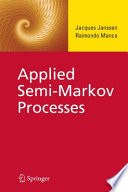 Applied Semi Markov Processes