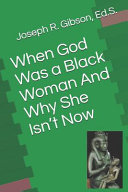 When God Was a Black Woman