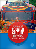 Dawning of the Counter Culture  The 1960s