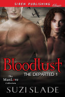 Bloodlust [The Departed 1] ebook