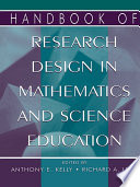 Handbook of Research Design in Mathematics and Science Education Book