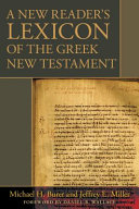 A New Reader's Lexicon of the Greek New Testament