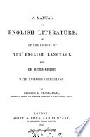 A manual of English literature and of the history of the English language  abridged from Sketches of the history of literature and learning in England   Book