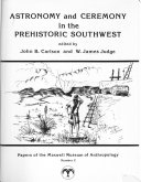Astronomy and Ceremony in the Prehistoric Southwest