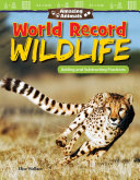 Amazing Animals  World Record Wildlife  Adding and Subtracting Fractions 6 Pack