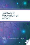 Handbook Of Motivation At School