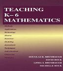 Teaching K 6 Mathematics