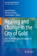Healing and Change in the City of Gold