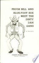 Pecos Bill And Slue foot Sue Meet The Dirty Dan Gang