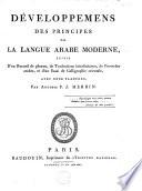 Développemens des principes de la langue arabe moderne
