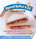 The Peanut Butter and Co  Cookbook
