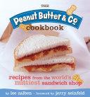 The Peanut Butter & Co. Cookbook