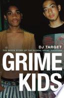Grime Kids
