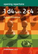 Opening Repertoire: 1 d4 with 2 c4 Pdf/ePub eBook