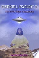 Ezekiel Project  The UFO Bible Connection