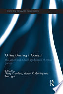 Online Gaming in Context Book