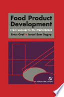 Food Product Development: From Concept to the Marketplace