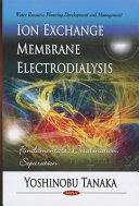 Ion Exchange Membrane Electrodialysis Book