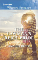 The Lawman's Rebel Bride Book