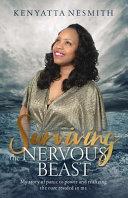 Surviving the Nervous Beast