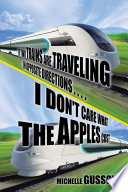 If Two Trains Are Traveling in Opposite Directions         I Don t Care What the Apples Cost