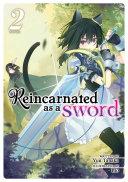 Reincarnated as a Sword (Light Novel) Vol. 2 ebook