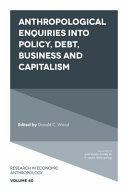 Pdf Anthropological Enquiries Into Policy, Debt, Business And Capitalism Telecharger