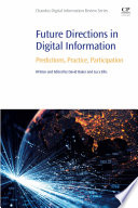 Future Directions in Digital Information Book