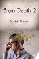 Brain Death 2