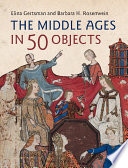 The Middle Ages in 50 Objects Book PDF