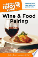 The Complete Idiot S Guide To Wine And Food Pairing