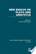 new essays on plato and aristotle renford bambrough gertrude  new essays on plato and aristotle rle plato renford bambrough limited preview 2012