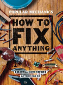 link to How to fix anything : essential home repairs anyone can do. in the TCC library catalog