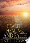 Health  Healing  and Faith