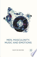 Men  Masculinity  Music and Emotions