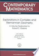 Explorations in Complex and Riemannian Geometry Book