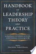 """Handbook of Leadership Theory and Practice"" by Nitin Nohria, Rakesh Khurana"