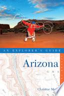 Explorer s Guide Arizona  Second Edition