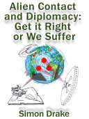 Alien Contact and Diplomacy: Get it Right or We Suffer