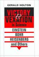 Victory and Vexation in Science
